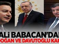 Ali Babacan'dan Başkan Erdoğan ve Ahmet Davutoğlu kararı!