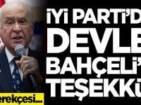İYİ Parti'den Devlet Bahçeli'ye teşekkür! İşte gerekçesi...