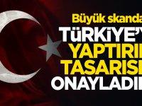 Büyük skandal! Türkiye'ye yaptırım tasarısını onayladılar