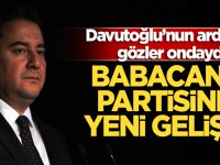 Davutoğlu'nun ardından gözler ondaydı! Babacan'ın partisinde yeni gelişme