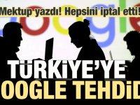 Google'den Türkiye'ye tehdit: Lisansları iptal etti