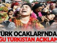 Türk Ocakları'ndan Doğu Türkistan açıklaması