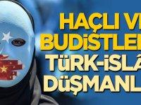 Haçlı ve Budistlerin Türk-İslâm düşmanlığı