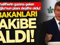 Muhaliflerin gazına gelen  Davutoğlu'nun planı deşifre oldu! O bakanları takibe aldı