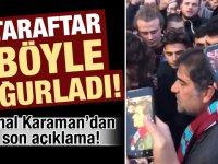 Ünal Karaman'dan son açıklama! Taraftar böyle uğurladı