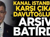 Kanal İstanbul'a karşı çıkan Ahmet Davutoğlu'nu arşivi batırdı!