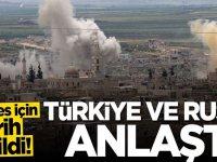 Türkiye ve Rusya anlaştı! Ateşkes için tarih verildi
