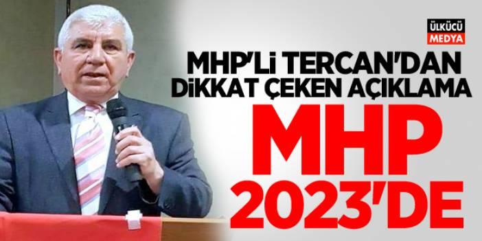 MHP'li Zakir Tercan'dan dikkat çeken 2023 açıklaması