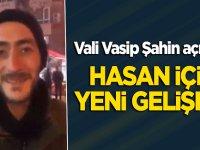 Hasan Maden ile ilgili yeni gelişme! Vali Vasip Şahin açıkladı
