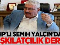 MHP'li Semih Yalçın'dan Teşkilatçılık Dersi!