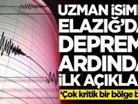 Elazığ'daki depremin ardından uzman isimden ilk açıklama!
