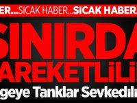 Türkiye'nin Suriye Sınırına Yeni Tanklar Sevk Ediliyor!