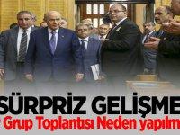 MHP Grup Toplantısı Neden yapılmadı? MHP'den Açıklama