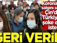 Koronavirüs sonrası Çin'den Türkiye'ye şoke eden istek! Geri verin