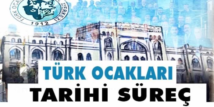 Türk Ocakları Tarihi Süreci Nedir?