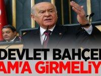 Devlet Bahçeli: Şam'a girmeliyiz