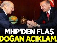 MHP'den flaş Erdoğan açıklaması