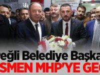 Ereğli Belediye Başkanı Resmen MHP'ye geçti