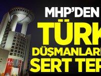 MHP'den Türk İslam Düşmanlığı Yapan o ülkeye Sert Tepki